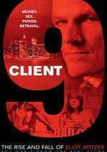 Client 9 - The Rise and Fall of Eliot Spitzer