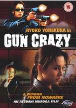 Gun Crazy - Woman from Nowhere