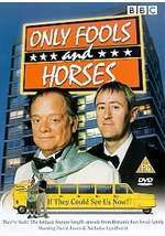 Only Fools And Horses - If They Could See Us Now