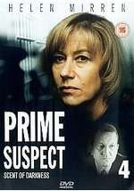 Prime Suspect 4 - Scent Of Darkness