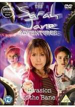 Sarah Jane Adventures - Invasion of the Bane